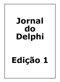 Revista ClubeDelphi Edi��o 1