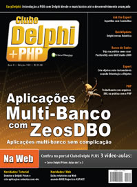Revista Clube Delphi Edição 109: Aplicações Multi-Banco com ZeosDBO