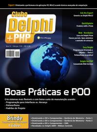 Revista Clube Delphi Edição 110: Boas Práticas e POO - crie sistemas mais flexíveis