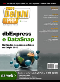 Revista Clube Delphi Edi��o 112: dbExpress e Data Snap