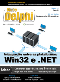 Revista ClubeDelphi Edi��o 128: Integra��o entre as plataformas Win32 e .NET