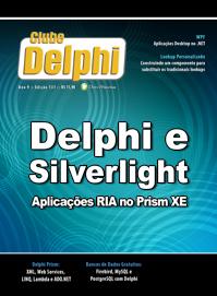 Revista Clube Delphi 131: Delphi e Silverlight - aplicações RIA no Prism XE