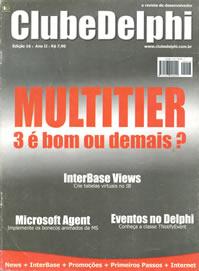 Revista Clube Delphi Edição 16: Aplicacoes Multi-Camadas: O fim do Client-Server
