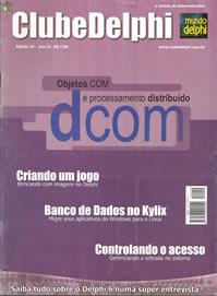 Revista Clube Delphi Edição 19: Dcom Objetos COM e processamento distribuído