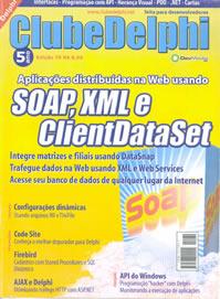 Revista Clube Delphi Edição 70: SOAP, XML e ClientDataSet
