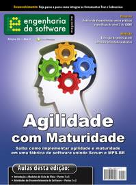 Revista Engenharia de Software 26: Agilidade com maturidade