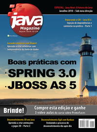 Revista Java Magazine 84: Boas práticas com Spring 3.0 e JBoss AS 5