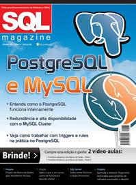 Revista SQL Magazine Edição 65: PostgreSQL e MySQL