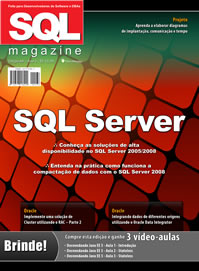 Revista SQL Magazine Edição 68: Conheça as soluções de alta disponibilidade no SQL Server