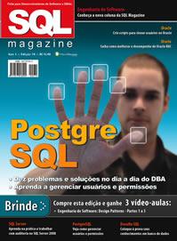 Revista SQL Magazine Edição 70: PostgreSQL - Dez problemas e soluções no dia a dia do DBA