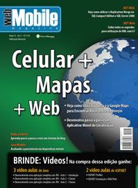 Revista WebMobile Edição 25: Celular + Mapas + Web