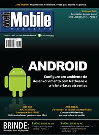 Revista WebMobile Magazine 32: Android com o Netbeans