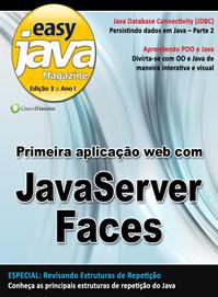 Revista  Easy Java Magazine 3: Primeira aplicação web com JSF