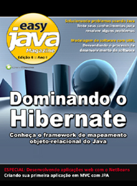 Revista  Easy Java Magazine 4: Dominando o Hibernate