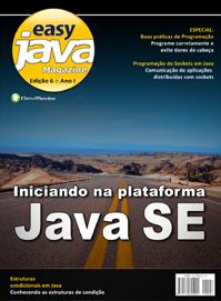 Revista Easy Java Magazine 6: Iniciando na plataforma Java SE