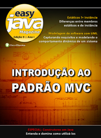 Revista easy Java Magazine 9: Introdu��o ao Padr�o MVC