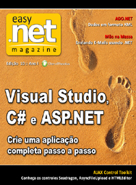 Revista easy .net Magazine Edição 10: Visual Studio, C# e ASP.NET: Crie uma aplicação completa passo a passo