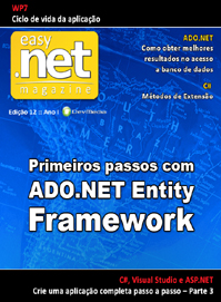Revista easy .net Magazine 12: Primeiros passos com ADO.NET Entity Framework