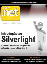 Revista Easy .net Magazine Edição 2: Introdução ao Silverlight