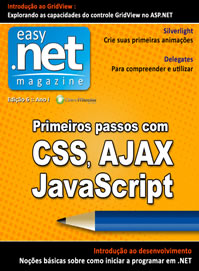 Revista easy .net Magazine Edi��o 6: Primeiros passos com AJAX, CSS e JavaScript