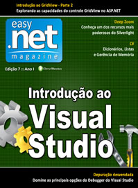 Revista easy .net Magazine Edi��o 7: Introdu��o ao IDE do Visual Studio