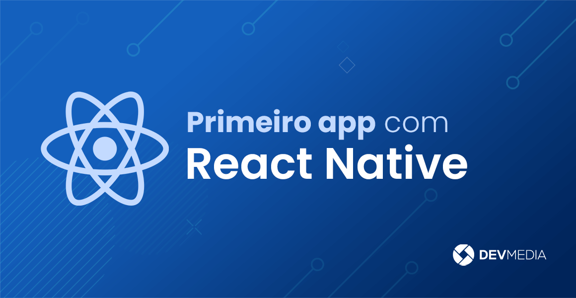 Primeiro app com React Native