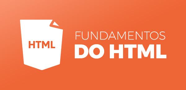 Fundamentos do HTML