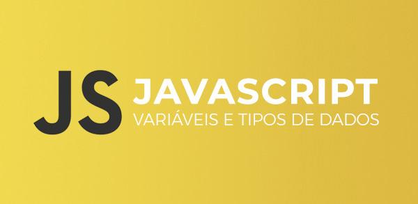 Curso de JavaScript: Variáveis e Tipos de dados