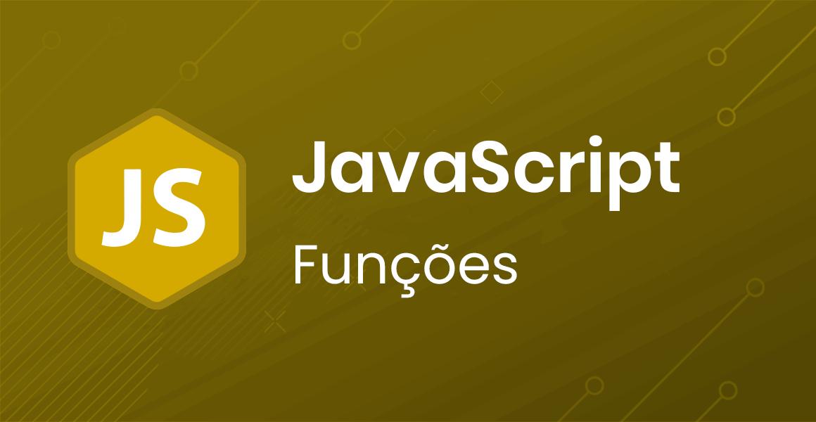 Curso JavaScript: Funções