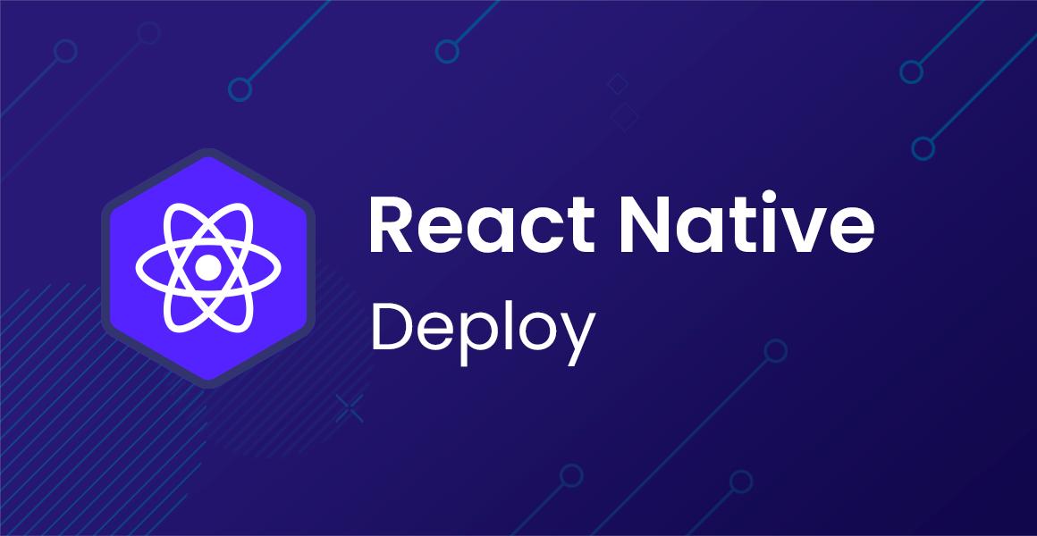 Curso React Native: Deploy