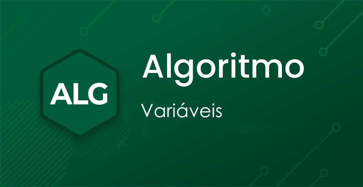 Curso Algoritmo: Variáveis e tipos de dados