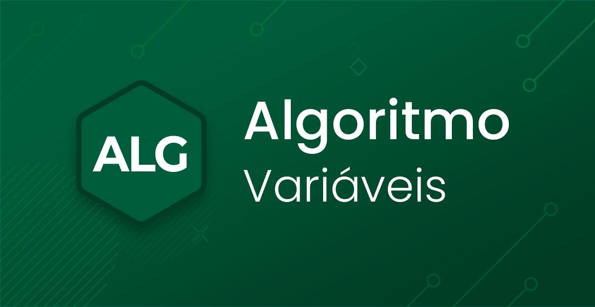 Algoritmos: Variáveis
