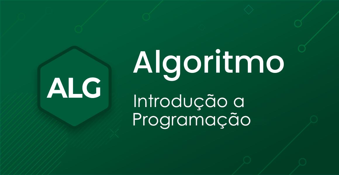 Curso Algoritmo: O que é algoritmo