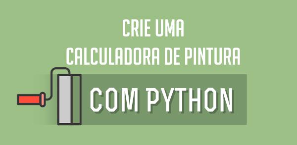 Crie uma calculadora de pintura com Python