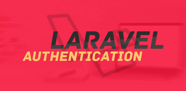 Laravel Authentication: Usando o seu banco na autenticação