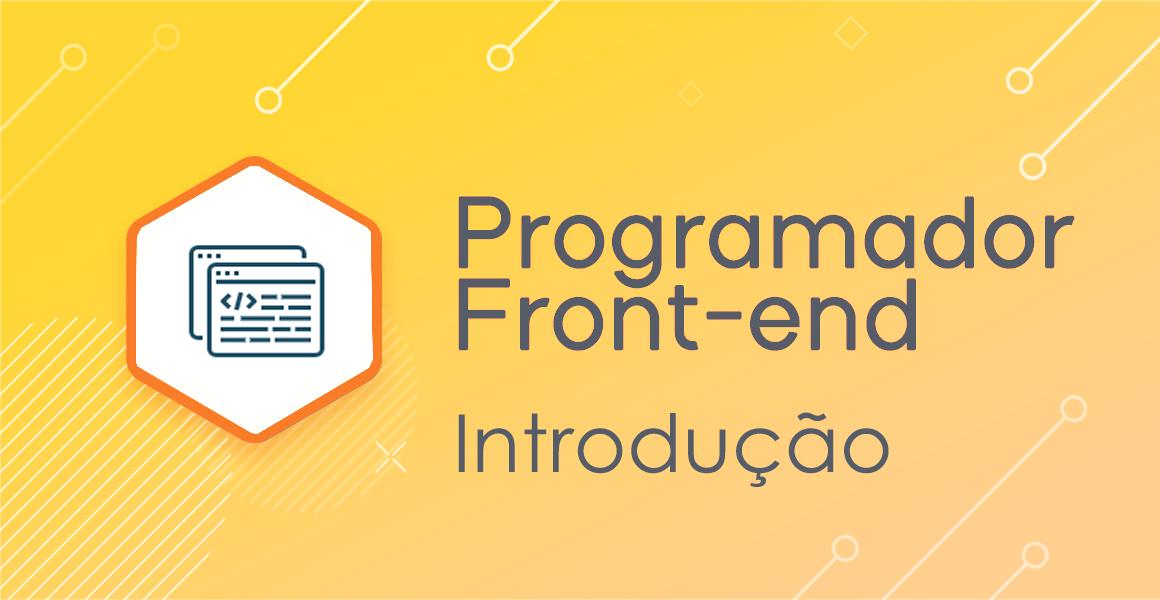 Programador Front-end: Introdução
