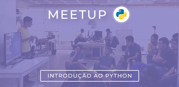 Meetup: Introdução ao Python