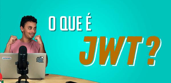 Por que autenticar com JWT