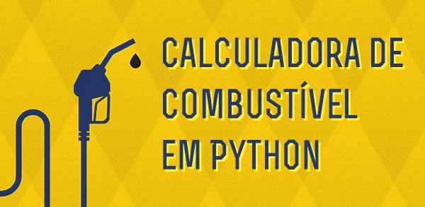 Calculadora de Combustível em Python