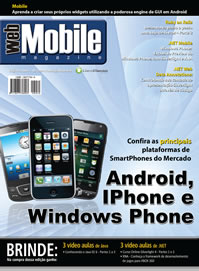 Revista WebMobile Magazine 30: Android, IPhone e Windows Phone
